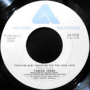 7 / TAMIKO JONES / TOUCH ME BABY / CREEPIN'