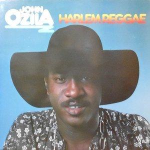 LP / JOHN OZILA / HARLEM REGGAE