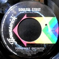 7 / YOUNG-HOLT UNLIMITED / SOULFUL STRUT