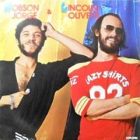 LP / ROBSON JORGE & LINCOLN OLIVETTI / ROBSON JORGE & LINCOLN OLIVETTI