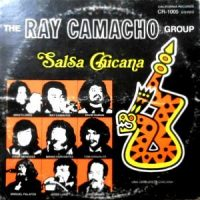 LP / RAY CAMACHO GROUP / SALSA CHICANA