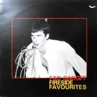 LP / FAD GADGET / FIRESIDE FAVOURITES