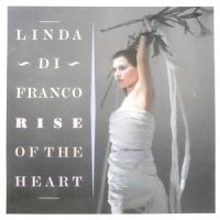 LP / LINDA DI FRANCO / RISE OF THE HEART