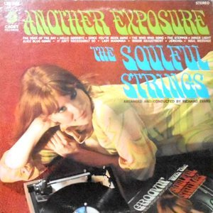 LP / SOULFUL STRINGS / ANOTHER EXPOSURE