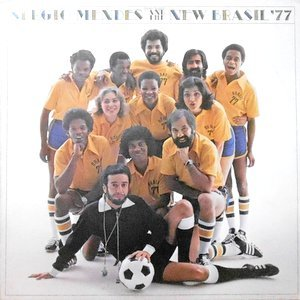 LP / SERGIO MENDES AND THE NEW BRASIL '77 / SERGIO MENDES AND THE NEW BRASIL '77