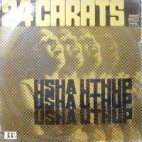 LP / USHA UTHUP / 24 CARATS