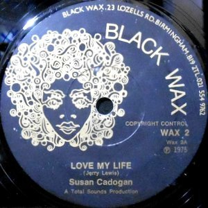 7 / SUSAN CADOGAN / LOVE MY LIFE / LOVE VIBES