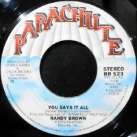 7 / RANDY BROWN / YOU SAYS IT ALL / CRAZY 'BOUT YOU BABY