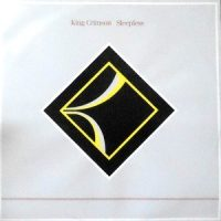 12 / KING CRIMSON / SLEEPLESS (DANCE MIX) / (INSTRUMENTAL MIX)