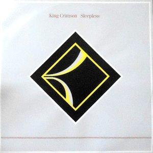 12 / KING CRIMSON / SLEEPLESS (DANCE MIX) / (INSTRUMENTAL MIX)