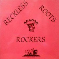 LP / V.A. / RECKLESS ROOTS ROCKERS