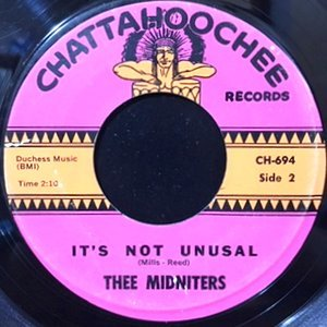 THEE MIDNITERS / IT'S NOT UNUSUAL / THAT'S ALL