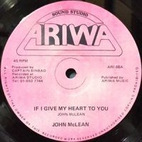 12 / JOHN MCLEAN / IF I GIVE MY HEART TO YOU