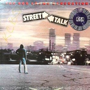 LP / BOB CREWE GENERATION / STREET TALK