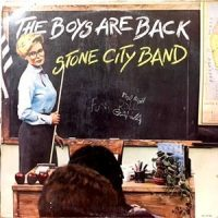 LP / STONE CITY BAND / THE BOYS ARE BACK