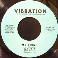 7 / SYLVIA / PILLOW TALK / MY THING