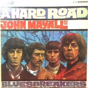 LP / JOHN MAYALL AND THE BLUESBREAKERS / A HARD ROAD