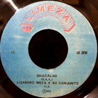 7 / LIZANDRO MEZA Y SU CONJUNTO / SHACALAO / TRACATA