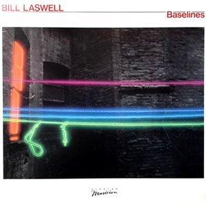 LP / BILL LASWELL / BASELINES