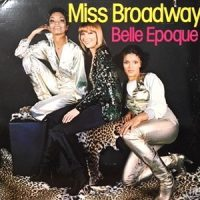 LP / BELLE EPOQUE / MISS BROADWAY