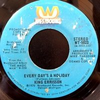 7 / KING ERRISSON / EVERY DAY'S A HOLIDAY