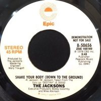 7 / JACKSONS / SHAKE YOUR BODY ( DOWN TO THE GROUND)