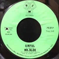 7 / MR. BLOE / GROOVIN' WITH MR. BLOE / SINFUL