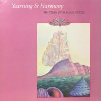 LP / TRI ATMA WITH KLAUS NETZLE / YEARNING & HARMONY