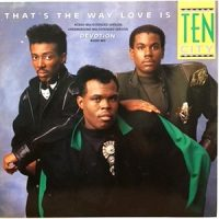 12 / TEN CITY / THAT'S THE WAY LOVE IS (ACIEED MIX) / (UNDERGROUOND MIX) / DEVOTION