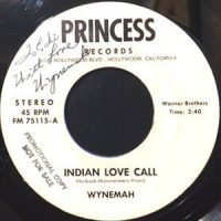 7 / WYNEMAH / INDIAN LOVE CALL