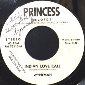 7 / WYNEMAH / INDIAN LOVE CALL