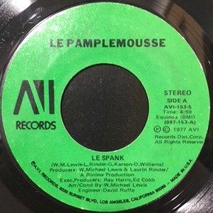 7 / LE PAMPLEMOUSSE / LE SPANK / MONKEY SEE, MONKEY DO