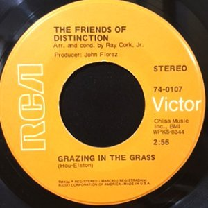 7 / FRIENDS OF DISTINCTION / GRAZING IN THE GRASSES / I REALLY HOPE YOU DO