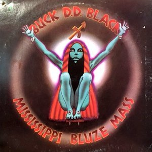 LP / BUCK D.D. BLACK / MISSISSIPPI BLUZE MASS