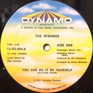 12 / DYNAMOS / YOU CAN DO IT BY YOURSELF / WE DON'T NEED NO HELP