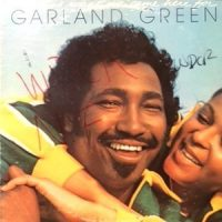 LP / GARLAND GREEN / LOVE IS WHAT WE CAME HERE FOR