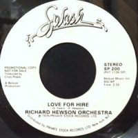 7 / RICHARD HEWSON ORCHESTRA / LOVE FOR HIRE