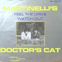 7 / DOCTOR'S CAT / FEEL THE DRIVE / WATCH OUT