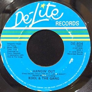 7 / KOOL & THE GANG / HANGIN' OUT / GOT YOU INTO MY LIFE
