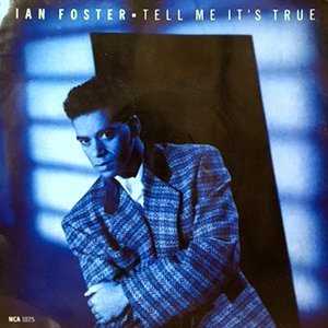 7 / IAN FOSTER / TELL ME IT'S TRUE / (INSTRUMENTAL)