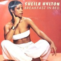 7 / SHEILA HYLTON / BREAKFAST IN BED / DISCO REGGAE BEAT