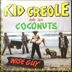 LP / KID CREOLE AND THE COCONUTS / WISE GUY