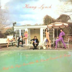 LP / KENNY LYNCH / HALF THE DAY'S GONE AND WE HAVEN'T EARNED A PENNY
