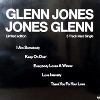 12 / GLENN JONES / I AM SOMEBODY / KEEP ON DOIN' / EVERYBODY LOVES A WINNER