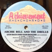 12 / ARCHIE BELL & THE DRELLS / LOOK BACK OVER YOUR SHOULDER
