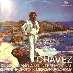 LP / CHAVEZ / DE LO CUBANO A LO INTERNACIONAL