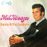LP / SUNNY & THE SUNLINERS / MIL ABRAZOS