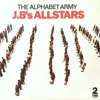 7 / J.B'S ALLSTARS / THE ALPHABET ARMY / AL. ARM