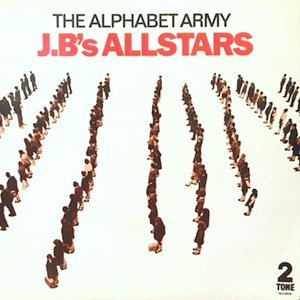 7 / J.B'S ALLSTARS / THE ALPHABET ARMY / AL. ARM