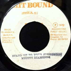 7 / MIGHTY DIAMONDS / STAND UP TO YOUR JUDGEMENT